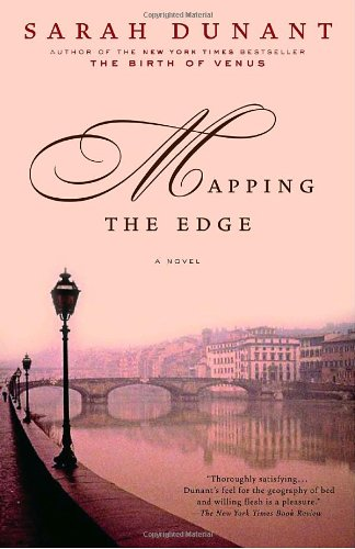 Mapping the Edge: A Novel - Sarah Dunant
