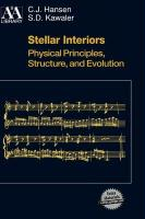 Stellar Interiors: Physical Principles, Structure, and Evolution [With Disk]