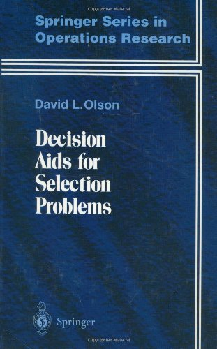 Decision Aids for Selection Problems (Springer Series in Operations Research and Financial Engineering) - David L. Olson