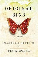 Original Sins: A Novel of Slavery & Freedom