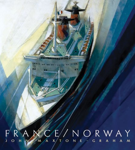 France/Norway: France's Last Liner/Norway's First Mega Cruise Ship - John Maxtone-Graham