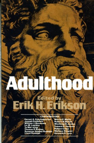 Adulthood: Essays - Erik H. Erikson