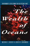 The Wealth of Oceans: Environment and Development on Our Ocean Planet