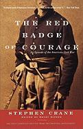 The Red Badge of Courage the Red Badge of Courage: An Episode of the American Civil War an Episode of the American Civil War