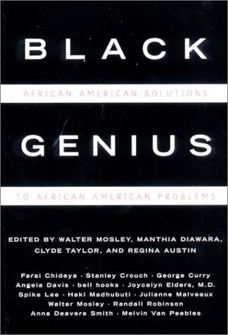 Black Genius: African-American Solutions to African-American Problems - Spike Lee; Melvin Van Peebles; George Curry; Angela Davis; Bell Hooks; Jocelyn Elders