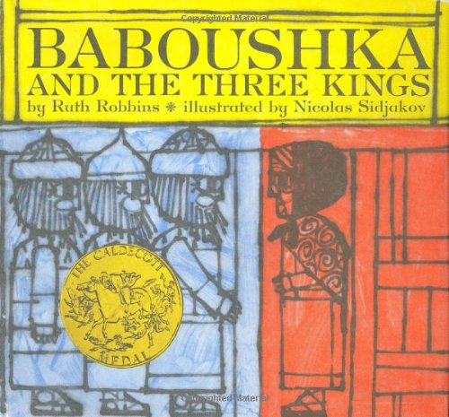 Baboushka and the Three Kings - Ruth Robbins