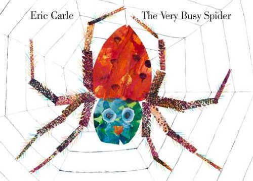 The Very Busy Spider - Eric Carle