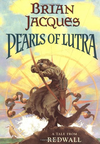 Pearls of Lutra (Redwall) - Brian Jacques
