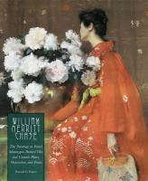 William Merritt Chase: The Paintings in Pastel, Monotypes, Painted Tiles and Ceramic Plates, Watercolors, and Prints