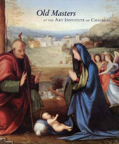 Old Masters at the Art Institute of Chicago (Museum Studies) - Larry J. Feinberg