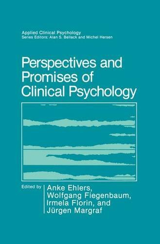 Perspectives and Promises of Clinical Psychology (Nato Science Series B:) - Anke Ehlers; Wolfgang Fiegenbaum; Irmela Florin; Jurgen Margraf