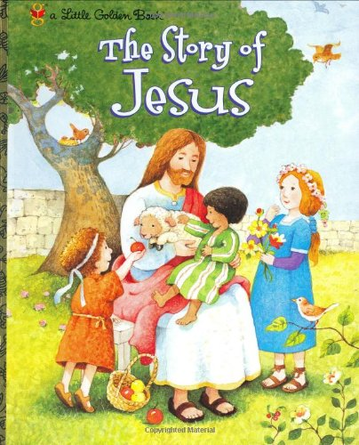 The Story of Jesus (Little Golden Book) - Jane Werner Watson