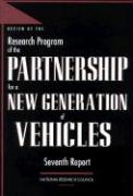 Review of the Research Program of the Partnership for a New Generation of Vehicles: Seventh Report