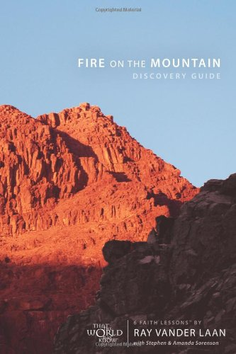 Fire On The Mountain Discovery Guide - Ray Vander Laan