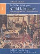 The Bedford Anthology of World Literature, Volume 1: The Ancient, Medieval, and Early Modern World, Beginnings-1650