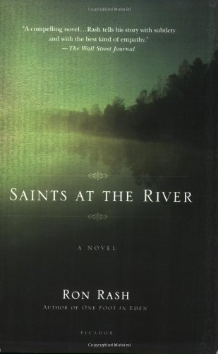 Saints at the River: A Novel - Ron Rash