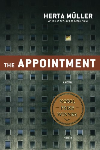 The Appointment: A Novel - Herta M?ller