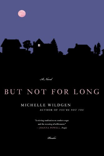 But Not for Long - Michelle Wildgen