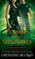 Zombies Sold Separately: A Night Tracker Novel
