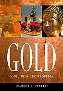 Gold: A Cultural Encyclopedia