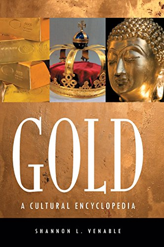 Gold: A Cultural Encyclopedia - Shannon L. Kenny