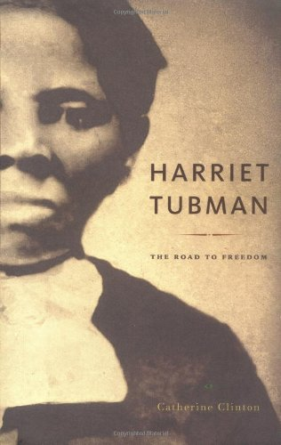 Harriet Tubman: The Road to Freedom - Catherine Clinton