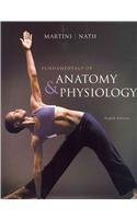 Fundamentals of Anatomy and Physiology with IP 10 System suite with Get Ready for A P by Judi L Nath Frederic H Martini and Martini 2009 Paperback Mixed Media - Martini