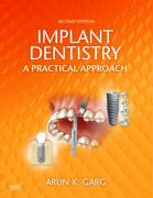 Implant Dentistry: A Practical Approach