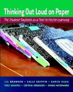 Thinking Out Loud on Paper: The Student Daybook as a Tool to Foster Learning