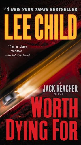 Worth Dying For (Jack Reacher) - Lee Child