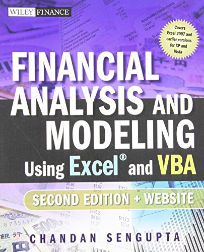 Financial Analysis and Modeling Using Excel and VBA - Chandan Sengupta