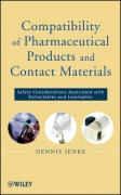Compatibility of Pharmaceutical Solutions and Contact Materials: Safety Considerations Associated with Extractables and Leachables