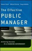 The Effective Public Manager: Achieving Success in a Changing Government