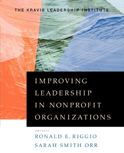 Improving Leadership in Nonprofit Organizations - Kravis Leadership Institute