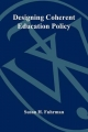 Designing Coherent Education Policy: Improving the System