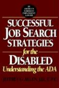 Successful Job Search Strategies for the Disabled: Understanding the ADA
