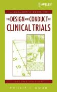 A Managers' Guide to the Design and Conduct of Clinical Trials