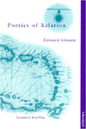 Poetics of Relation - Edouard Glissant