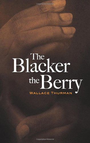 The Blacker the Berry - Wallace Thurman
