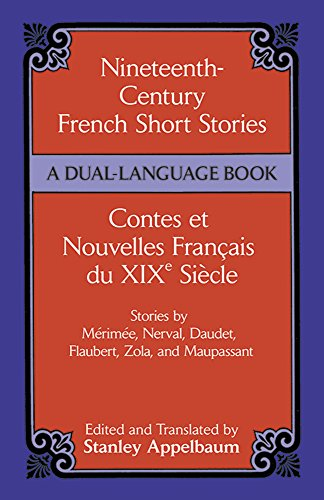 Nineteenth-Century French Short Stories (Dual-Language) (English and French Edition) - Stanley Appelbaum