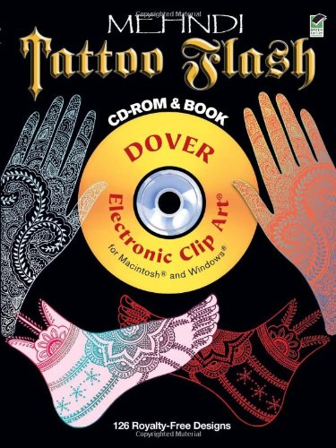Mehndi Tattoo Flash CD-ROM and Book (Dover Electronic Clip Art) - Alan Weller