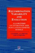 Recombination Variability and Evolution