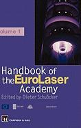 Handbook of the Eurolaser Academy: Two Volume Set