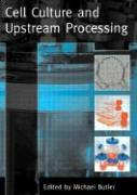 Cell Culture and Upstream Processing