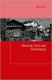 Housing, Care and Inheritance