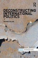 Deconstructing International Politics