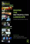 Making the Metropolitan Landscape: Standing Firm on Middle Ground