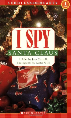 Scholastic Reader Level 1: I Spy Santa Claus - Jean Marzollo