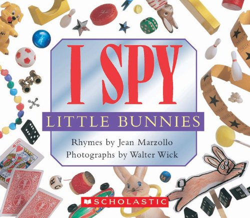 I Spy Little Bunnies - Jean Marzollo