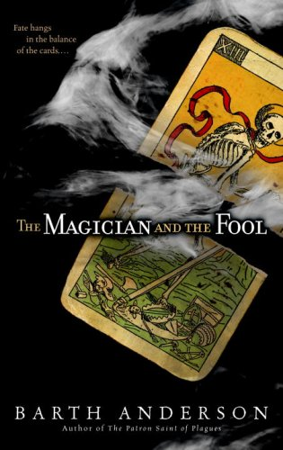 The Magician and the Fool - Barth Anderson